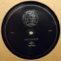 LOCUSSOLUS - I Want It / Next To You : 12inch