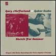 GARY McFARLAND & GABOR SZABO - Sketch For Summer : EL RECORDS (UK)