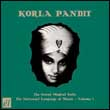 KORLA PANDIT - The Grand Moghul Suite / The Universal Language Of Music Volume1 : EL RECORDS (UK)
