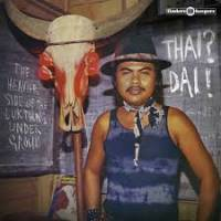 VARIOUS - Thai? Dai! The Heavier Side Of The Luk Thung Underground : LP