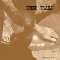 THESE TRAILS - S/T : CD