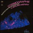 BRUNO MENNY - Cosmographie : CREEL PONE (FRA)