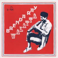 BRENDA RAY - Walatta : LP