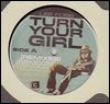 LEE FOSS - Your Turn Girl Remixes : 12inch