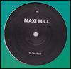 MAXI MILL - To The Next / Sun Rays : 12inch