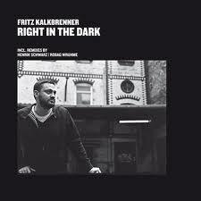 FRITZ KALKBRENNER - Right In The Dark : 12inch