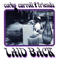 CORKY CARROLL &<wbr> FRIENDS - Laid Back : EM RECORDS <wbr>(JPN)