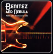 BENITEZ AND NEBULA - Night Life / Essence Of Life : LP