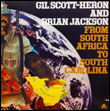 GIL SCOTT-HERON & BRIAN JACKSON - From South Africa To South Carolina : LP