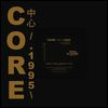 C.V.O. - Core - 1995 : Mighty Real Groove : SLOW TO SPEAK (US)