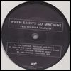 WHEN SAINTS GO MACHINE - Fail Forever (Nicolas Jaar RMX) : !K7 (GER)