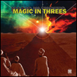 MAGIC IN THREES - Magic In Threes : LP