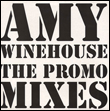 AMY WINEHOUSE - The Promo Mixes : UNKNOWN (UK)