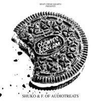 SHUKO & F. OF AUDIOTREATS - Cookies & Cream : LP