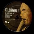 KILLAWATT - Shakuhachi : 12inch