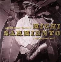 MICHI SARMIENTO - Aqui Los Bravos! The Best of Michi Sarmiento y su Combo Bravo 1967-77 : 2LP