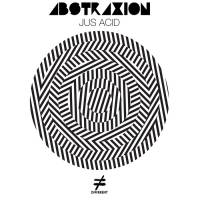 ABSTRAXION - Jus Acid (In Flagranti, Jacques Renault Rmxs) : DIFFERENT (BEL)