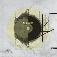 MAKAM - Reconstructed Disc 2 : SUSHITECH PURPLE (GER)