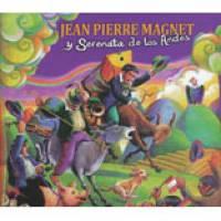 JEAN PIERRE MAGNET Y SERENATA DE LOS ANDES - S/T : CD