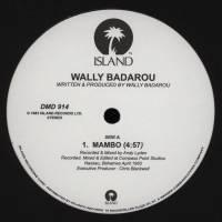 WALLY BADAROU - Mambo/ Chief Inspecto/ Novela Das Nove : 12inch