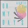 AUNTIE FLO / DJ SDUNKERO - Oh My Days / Choosing Love : HUNTLEYS & PALMERS (UK)