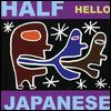 HALF JAPANESE - Hello : LP