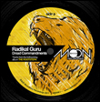 RADIKAL GURU - Dread Commandments : MOONSHINE RECORDINGS (UK)