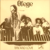 OFEGE - Try And Love : LP