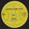 CHIC - I Want Your Love/ My Forbidden Lover : ATLANTIC (US)