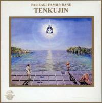 FAR EAST FAMILY BAND - Tenkujin : CD