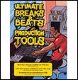 VA - Ultimate Breaks & Beats Production Tools : Get It Down (US)