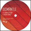 DISMANTLE - Computation / Word Dance : 12inch