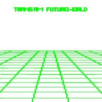 TRANS AM - Futureworld : LP