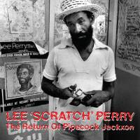 LEE PERRY - The Return Of Pipecock Jackxon : HONEST JONS <wbr>(UK)