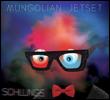MUNGOLIAN JETSET - Schlungs : CD