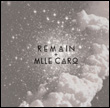 REMAIN AND MILLE CARO - Heat / Rogue : 12inch