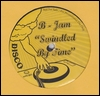 B-JAM - Swindled By Time : 10inch