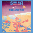 SUN RA AND HIS OUTER SPACE ARKESTRA - Nuclear War : ATAVISTIC (US)