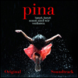 WIM WENDERS - Pina : Original Motion Picture Soundtrack : WENDERS MUSIC (GER)