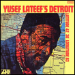 YUSEF LATEEF - Yusef Lateef\'s Detroit : ATLANTIC (US)