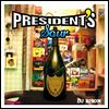 DJ BISON - Presidents\'s Sour : PRESIDENTS HEIGHTS (JPN)