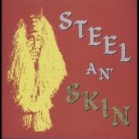 STEEL AN' SKIN - Reggae Is Here Once Again : LP