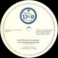 DUBTRIBE SOUND SYSTEM - The Momentito Por Favor EP : 12inch