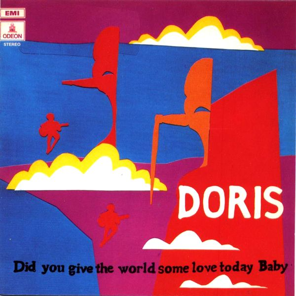 DORIS - Did You Give The World Some Love Today, Baby? : LP