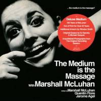 MARSHALL MCLUHAN - The Medium Is The Massage : FIVE DAY WEEKEND (US)
