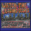 VARIOUS - Watch The Closing Doors Vol.1-A History of New York\'s Musical Melting Pot-Vol.1-1945-59 : YEAR ZERO (UK)