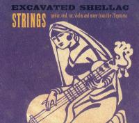 VARIOUS - Excavated Shellac: Strings : DUST-TO-DIGITAL (US)