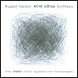 RUSSELL HASWELL - Acid Noise Synthesis : CD