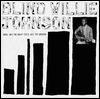 BLIND WILLIE JOHNSON - Dark Was The Night Cold Was The Ground : 2LP