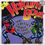 THE HOKUM BOYS - You Can't Get Enough Of That Stuff : LP